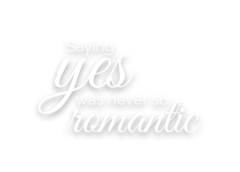 Saying yes was never so romantic